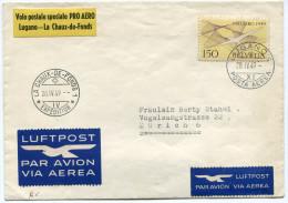 SUISSE ENVELOPPE VOL POSTAL SPECIAL PRO AERO LUGANO - LA CHAUX-DE-FONDS DEPART LUGANO 28.IV.49 POSTA AEREA POUR ........ - Posta Aerea