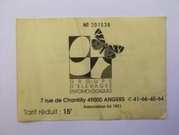 Ticket D'entrée Exposition Groupe D'élevages Entomologiques Papillon Angers - Eintrittskarten