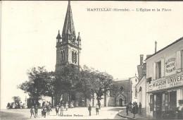 MARTILLAC - 33 - L´Eglise Et La Place - Magasin Universel Maison PERBOS 1er Plan - ENCH331 - France