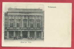 Tienen /Tirlemont - Hôtel De Ville - 1903 ( Verso Zien ) - Tienen