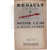 RENAULT - BILLANCOURT- NOTICE ENTRETIEN MOTEUR 4.C. 100 A HUILE LOURDE - CAMION - JUILLET 1937 - RARE - Trucks
