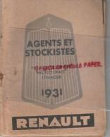RENAULT BILLANCOURT - LES AGENTS & STOCKISTES A PARIS- BANLIEUE- PROVINCE- COLONIES ET PROTECTORAT ET ETRANGER-RARE 1931 - Cars
