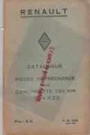 RENAULT BILLANCOURT - CATALOGUE PIECES RECHANGE POUR  CAMIONNETTE 750 KGS TYPE KZE - JANVIER 1935 - Camions