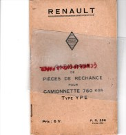 RENAULT BILLANCOURT - CATALOGUE PIECES RECHANGE POUR  CAMIONNETTE 750 KGS TYPE YPE - FEVRIER 1935 - Camions