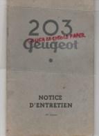 PEUGEOT NOTICE ENTRETIEN 203 PEUGEOT- 1955- RARE - Voitures