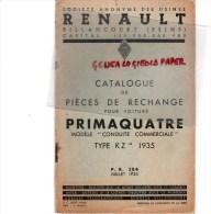 RENAULT BILLANCOURT- CATALOGUE PIECES RECHANGE POUR VOITURE PRIMAQUATRE TYPE KZ 14- JUILLET 1935 - Cars