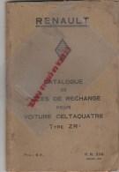 RENAULT BILLANCOURT - CATALOGUE PIECES RECHANGE POUR  VOITURE CELTAQUATRE TYPE ZR 1- SEPTEMBRE 1934 - Cars