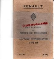 RENAULT BILLANCOURT - CATALOGUE PIECES RECHANGE POUR  VOITURE MONAQUATRE TYPE UY - NOVEMBRE 1931- RARE - Cars