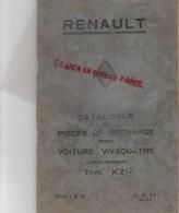 RENAULT BILLANCOURT - CATALOGUE PIECES RECHANGE POUR  VOITURE VIVAQUATRE AERODYNAMIQUE TYPE KZ 17- AOUT 1934- RARE - Cars