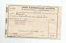 Reçu , Centre D'apprentissage Masculin , CHATELLERAULT , 1955 - Invoices & Commercial Documents