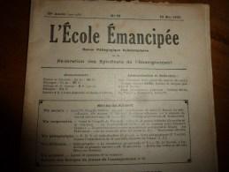 1931 le 18 mai :L�ECOLE EMANCIPEE (l� E E) Revue P�dagogique orient�e vers la bolch�visation du syst�me �ducatif