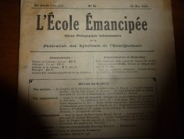 1930 le 25 mai :L�ECOLE EMANCIPEE (l� E E) Revue P�dagogique orient�e vers la bolch�visation du syst�me �ducatif