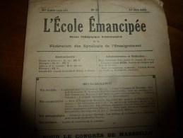 1930 le 1er juin :L�ECOLE EMANCIPEE (l� E E) Revue P�dagogique orient�e vers la bolch�visation du syst�me �ducatif
