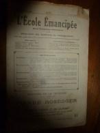 1930 le 13 avril :L�ECOLE EMANCIPEE (l� E E) Revue P�dagogique orient�e vers la bolch�visation du syst�me �ducatif