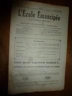 1930 le 5 janvier :L�ECOLE EMANCIPEE (l� E E) Revue P�dagogique orient�e vers la bolch�visation du syst�me �ducatif