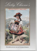 Liebig Chromo´s: Kleurrijke Prenten Met Een Europese Dimensie Catalogus - Albums & Catalogues
