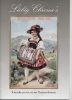 Liebig Chromo´s: Kleurrijke Prenten Met Een Europese Dimensie Catalogus - Sammelbilderalben & Katalogue