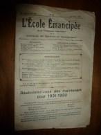 1931 le 19 juillet. :L�ECOLE EMANCIPEE (l� E E) Revue P�dagogique orient�e vers la bolch�visation du syst�me �ducatif