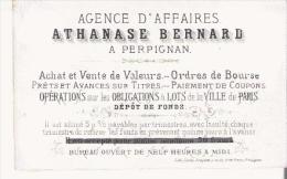 PERPIGNAN (66) CARTE DE VISITE ANCIENNE DE L´AGENCE D´AFFAIRES ATHANASE BERNARD - Visiting Cards