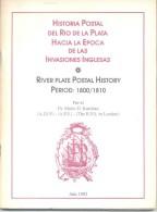 HISTORIA POSTAL DEL RIO DE LA PLATA HACIA LA EPOCA DE LAS INVASIONES INGLESAS 1800-1810 DR. MARIO KURCHAN AIEP APS THE R - Administraciones Postales