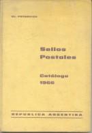 CATALOGO DE SELLOS POSTALES DE LA REPUBLICA ARGENTINA AÑO 1966 LA BIBLIA DE LA FILATELIA ARGENTINA VLADIMIR PETROVICH - Postzegelcatalogus