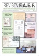 7 REVISTAS F.A.E.F. Y F.I.A.F. MAS DE 600 PAGINAS DE FILATELIA TBE INTERESANTISIMOS ARTICULOS - Tijdschriften