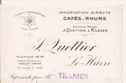 LE HAVRE (76) CARTE DE VISITE ANCIENNE DE LA MAISON QUETTIER LE HAVRE (IMPORTATION DIRECTE CAFES RHUMS) 1935 - Visiting Cards