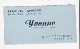 PARIS (X E) CARTE DE VISITE ANCIENNE DE LA STE YVONNE PARAPLUIES OMBRELLES 33 RUE DES VINAIGRIERS - Visiting Cards