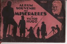 ALBUM SOUVENIR DES MISERABLES DE VICTOR HUGO 1925 - Livres, BD, Revues