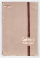 LES CAHIERS PHILATELIQUES.NUMERO 5.PAR A BRUN - Philatélie Et Histoire Postale