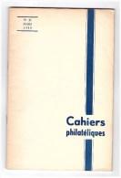 LES CAHIERS PHILATELIQUES.NUMERO 11 .PAR A BRUN - Philatélie Et Histoire Postale