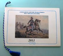 ASSOCIAZIONE AMICI DEL MUSEO STORICO DELL' ARMA DI CAVALLERIA  /  Anno 2011 - Calendari