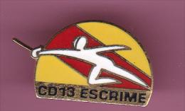 44533- Pin's.CD13 Escrime...épée.Escrime.. - Schermen