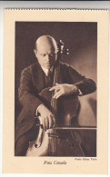 Reclame Postkaart Pirastro, Violiste, Violoniste, Pau Casals (pk18588) - Music And Musicians