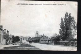 45, LA FERTE SAINT AUBIN, ENTREE DE ST AUBIN (COTE SUD) - La Ferte Saint Aubin