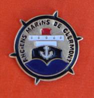 Pin´s - Oise - 60 - Clermont - Anciens Marins - Un Paquebot Et Ancre Marine - Steden