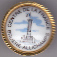 PIN S PORCELAINE BORD DORE DE LA VILLE DE BRUERES ALLICHAMPS CENTRE DE LA FRANCE CHER - Villes