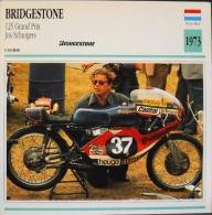 FICHE TECHNIQUE ILLUSTREE De MOTO ANCIENNE De COURSE - BRIDGESTONE 125 Grand Prix Jos Schurg De 1973 - En Parfait Etat - - Automobili