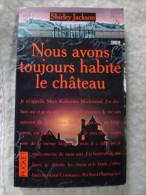 9216.   NOUS AVONS TOUJOURS HABITE LE CHATEAU.  Shirley Jackson.   1962.   ( Pocket Terreur) - Boeken, Tijdschriften, Stripverhalen