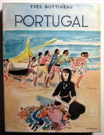 PORTUGAL/Guide ARTHAUD/Yves Bottineau/couverture Yves Brayer/1956 - Tourismus