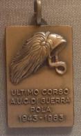 ITALIA - medaglia originale commemorativa AUC BERSAGLIERI POLA  corso1943 - RSI
