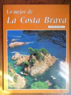 Le Meilleur De La Costa Brava - Books, Magazines, Comics