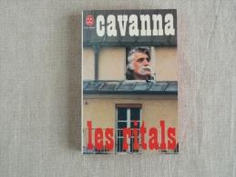 CAVANNA Les Ritals Livre De Poche N° 5383 édition Belfond 1980. Voir Les Photos. - Books, Magazines, Comics