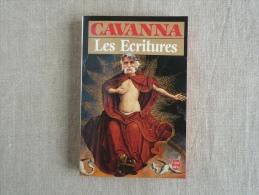 CAVANNA Les Ecritures Livre De Poche N° 5903 édition Belfond 1983. Voir Les Photos. - Books, Magazines, Comics