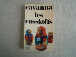 CAVANNA  Les Russkoffs 1ère édition Belfond 1979. Voir Les Photos. - Books, Magazines, Comics