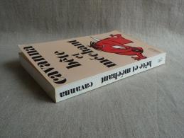 CAVANNA Bête Et Méchant Belfond 1981. Voir Les Photos. - Books, Magazines, Comics