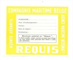 Compagnie Maritime Belge SA - Etiquette Pour Bagages De Soute - Paquebot, Bateau (b168) - Titres De Transport