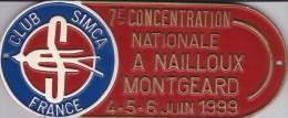 CLUB SIMCA FRANCE--7e Concentration Nationale A Nailloux Montgeard-4.5.6.juin 1999---voir 2 Scans - Car Racing - F1