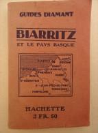 Guides Diamant - BIARRITZ - PAYS BASQUE -1921- Bayonne, St Jean De Luz, Hendaye, Fontarabie, Cambo, St Jean Pied De Port - Aquitaine