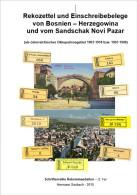 Rekozettel Und Einschreibebelege Von Bosnien-Herzegowina 1903 - 1918 - Philatelie Und Postgeschichte